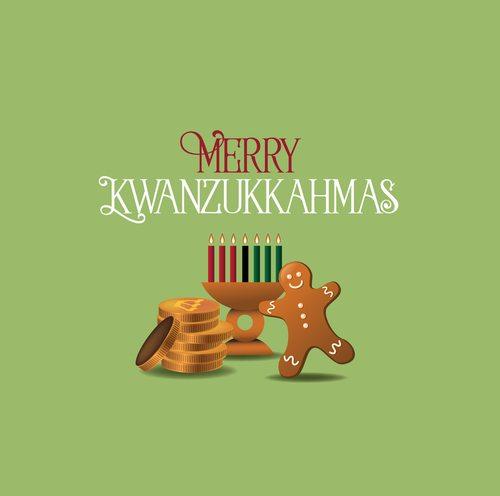Kwanzaa + Christmas + Hanukkah. Now that's a good time!